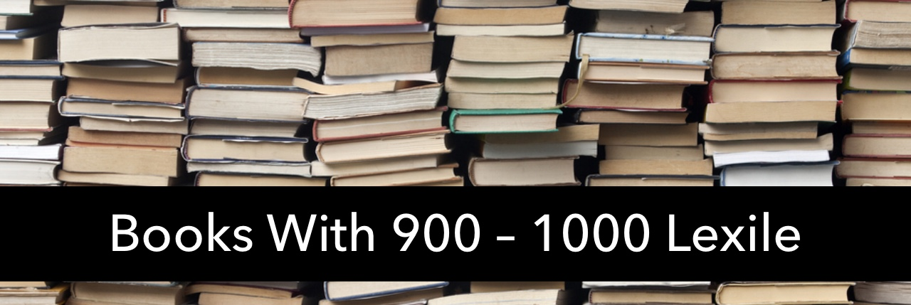 Books with 900-1000 Lexile