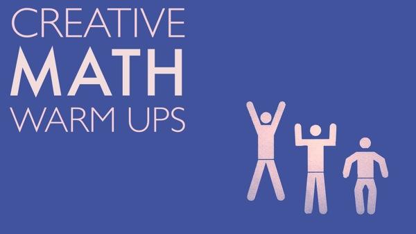 Creative Math Warmups
