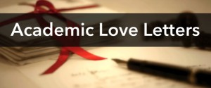 Academic Love Letters