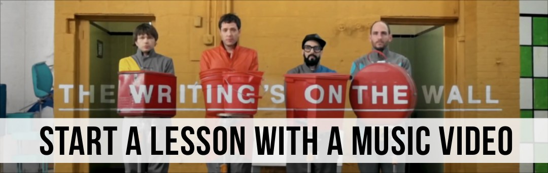 Start A Lesson With A Music Video