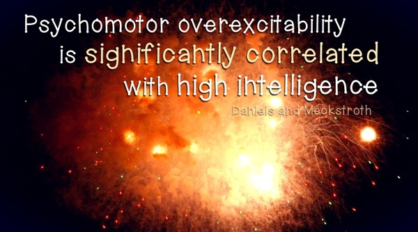 Psychomotor overexcitability is significantly correlated with high intelligence